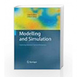 Modelling and Simulation: Exploring Dynamic System Behaviour by Louis G. Birta Book-9788184893656