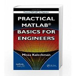 Practical MATLAB Basics for Engineers (Practical Matlab for Engineers) by Misza Kalechman Book-9781420047745