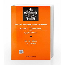 Neural Network Fundamentals with Graphs, Algorithms and Applications by N. K. Bose Book-9780074635292