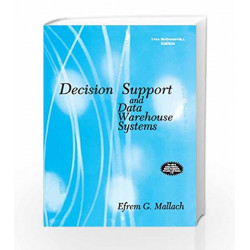 Decision Support and Data Warehouse Systems by Efrem Mallach Book-9780070486843