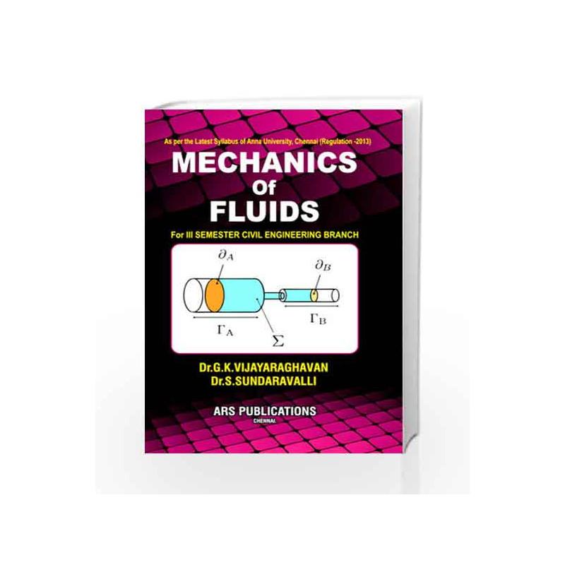 Mechanics Of Fluids By Dr.G.K.Vijayaraghavan
