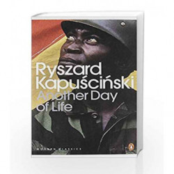 Another Day of Life (Penguin Modern Classics) by Ryszard Kapuscinski Book-9780141186788