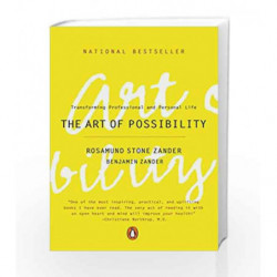 The Art of Possibility: Transforming Professional and Personal Life by Rosamund Stone Zander Book-9780143001225