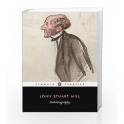 Autobiography (Penguin Classics) by John Stuart Mill Book-9780140433166