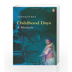 Childhood Days by Satyajit Ray Book-9780140250794