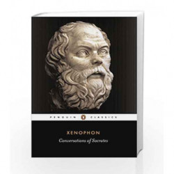 Conversations of Socrates (Penguin Classics) by Xenophon Book-9780140445176