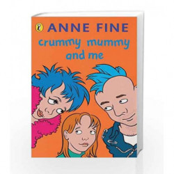 Crummy Mummy And Me by Anne Fine Book-9780140328769