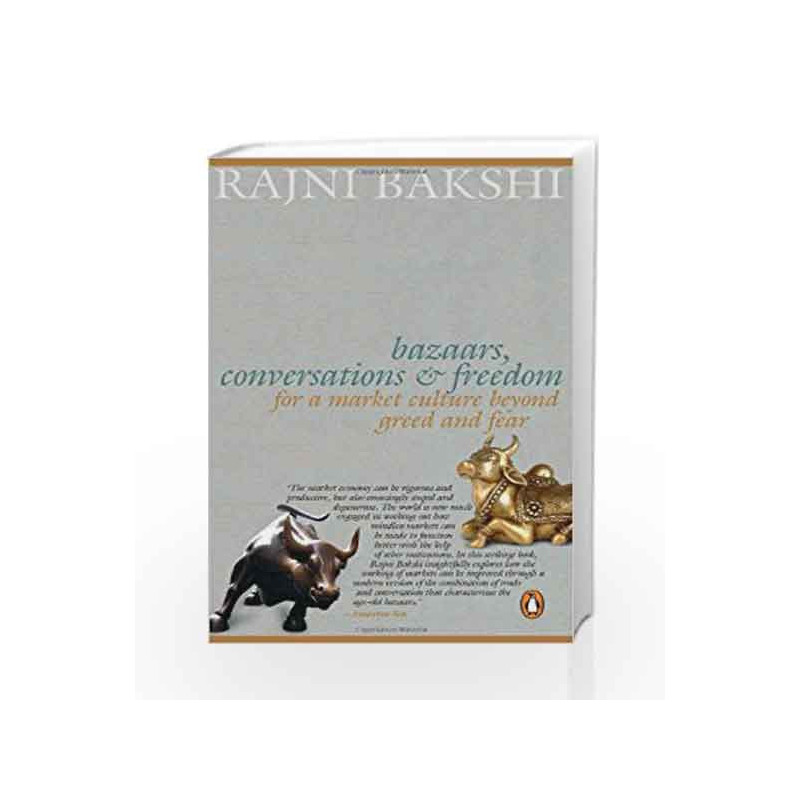 Bazaars, Conversations and Freedom by Rajni Bakshi Book-9780143064916