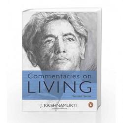 Commentaries on Living: 2 by J Krishnamurti Book-9780144001521