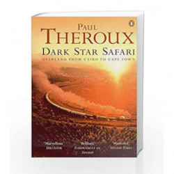 Dark Star Safari by Paul Theroux Book-9780140281118