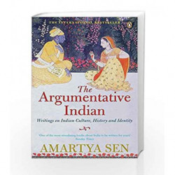 The Argumentative Indian: Writings on Indian History, Culture and Identity by Amartya Sen Book-9780141012117