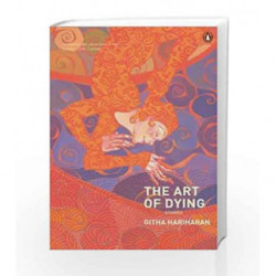 The Art of Dying: And Other Stories by Githa Hariharan Book-9780140233391