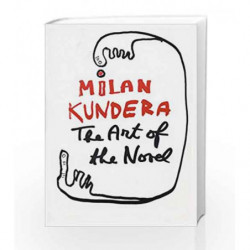 The Art of the Novel by Milan Kundera Book-9780571227495