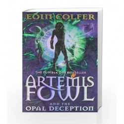 Artemis Fowl and the Opal Deception by Eoin Colfer Book-9780141315492