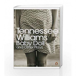 Baby Doll and Other Plays (Penguin Modern Classics) by Tennessee Williams Book-9780141190297