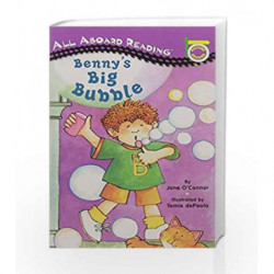 Benny's Big Bubble (All Aboard Picture Reader) by Jane O'Connor Book-9780448413037