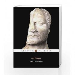 The Civil Wars (Penguin Classics) by Appian Book-9780140445091
