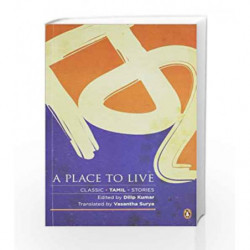 A Place to Live by Kumar, Dilip (Ed.),  Surya, Vasantha (Tr Book-9780143031598