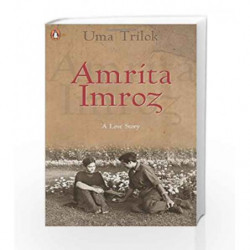 Amrita -Imroz: A Love Story by Uma Trilok Book-9780143100447