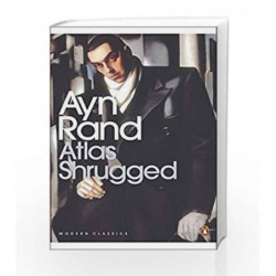 Atlas Shrugged (Penguin Modern Classics) by Ayn Rand Book-9780141188935