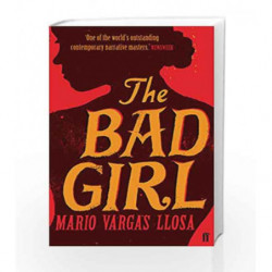 The Bad Girl by Mario Vargas Llosa Book-9780571234110
