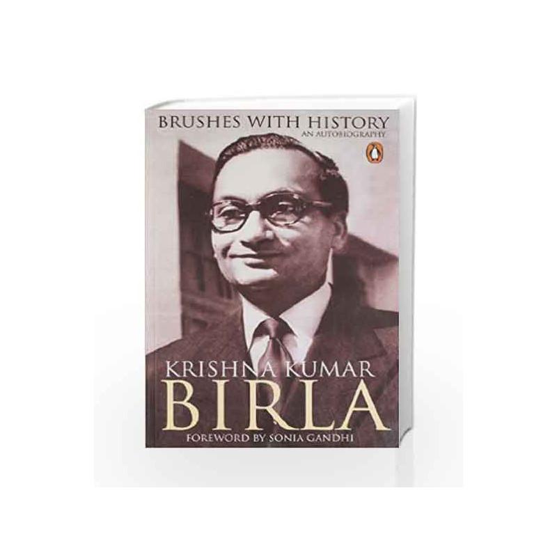 Brushes with History by Birla, Krishan Kumar Book-9780143066620