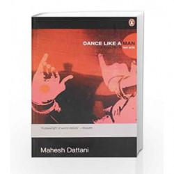 Dance Like a Man by Mahesh Dattani Book-9780143062080