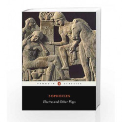 Electra and Other Plays (Penguin Classics) by Sophocles Book-9780140449785