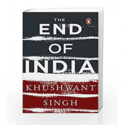 The End of India by Khushwant Singh Book-9780143029946