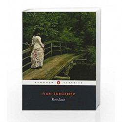 First Love (Penguin Classics) by Ivan Turgenev Book-9780140443356