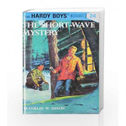 Hardy Boys 24: the Short-Wave Mystery (The Hardy Boys) by Franklin W. Dixon Book-9780448089249