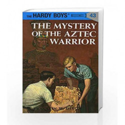 The Hardy Boys 43: The Mystery of the Aztec Warrior by Franklin W. Dixon Book-9780448089430