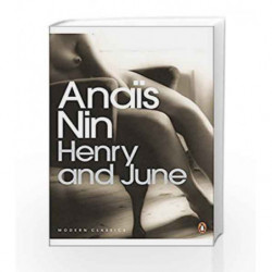 Henry and June (Penguin Modern Classics) by Anaïs Nin Book-9780141183282