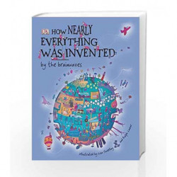 How Nearly Everything Was Invented by the Brainwaves by Lisa Swerling Book-9781405329781