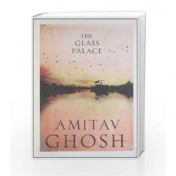 The Glass Palace by Amitav Ghosh Book-9780670082209