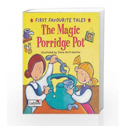 The Magic Porridge Pot (First Favourite Tales) by Macdonald Book-9780721497426