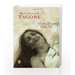 A Grain of Sand: Chokher Bali by Tagore, Rabindranath Book-9780143030355