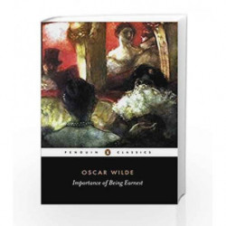 The Importance of Being Earnest and Other Plays (Penguin Classics) by Oscar Wilde Book-9780140436068