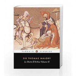 002: Le Morte D'Arthur - Vol. 2 by Thomas Malory Book-9780140430448