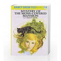 Nancy Drew 18: Mystery of the Moss-Covered Mansion by Carolyn Keene Book-9780448095189