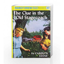 Nancy Drew 37: the Clue in the Old Stagecoach by Carolyn Keene Book-9780448095370