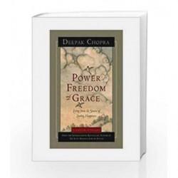 Power Freedom and Grace by Chopra, Deepak M.D. Book-9788189988036