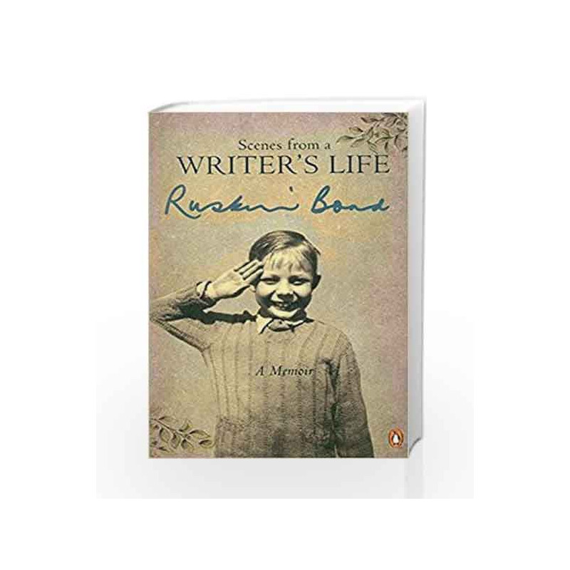 Scenes From A Writers Life By Ruskin Bond Book 9780140270662