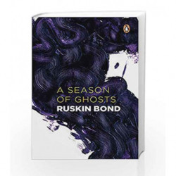 A Season of Ghosts by Ruskin Bond Book-9780140287844