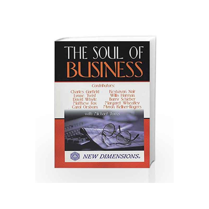 The Soul of Business (New Dimensions Books) by Garfield, Charles Book-9781561703777