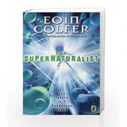 The Supernaturalist by Eoin Colfer Book-9780141317410