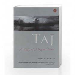 Taj by Murari,  Timeri N. Book-9780143031161