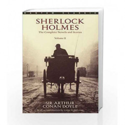2: Sherlock Holmes: The Complete Novels and Stories - Vol. 2 by DOYLE ARTHUR CA Book-9780553212426