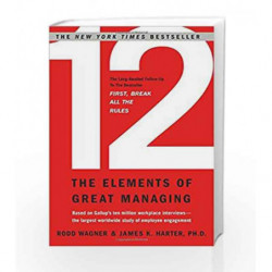 12: The Elements of Great Managing by Rodd Wagner Book-9781595629982
