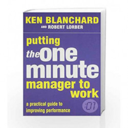 Putting the One Minute Manager to Work by BLANCHARD KEN Book-9780007280254